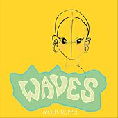 Waves by Molly Koppel
