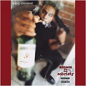 Menace II Sobriety by KXNG Crooked