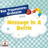 Message in a Bottle von Das Traumstern-Orchester