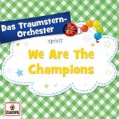 We Are the Champions von Das Traumstern-Orchester