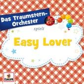 Easy Lover von Das Traumstern-Orchester