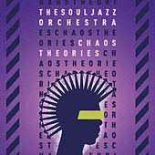 Chaos Theories de The Souljazz Orchestra