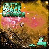 Outer Space Lounge, Vol. 4 by Various Artists