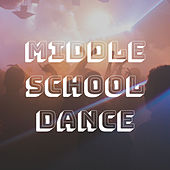 Middle School Dance by Various Artists