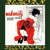 Urbanity, The Complete Sessions (HD Remastered) de Hank Jones