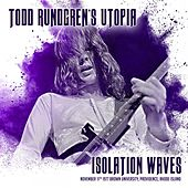 Isolation Waves von Todd Rundgren
