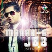Jatt Di Bottle by Manak-E
