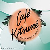 Café Kitsuné Mixed by Young Franco (DJ Mix) de Various Artists
