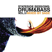 Stateside Sessions : Drum & Bass Vol. 1 (Continuous DJ Mix By Sage) de Various Artists