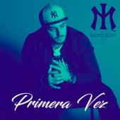Primera Vez by Marck Ilary