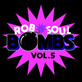 Robsoul Bombs, Vol.5 von Various Artists
