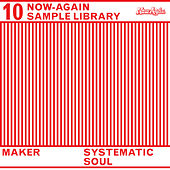 Systematic Soul by Maker