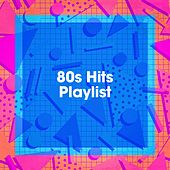 80S Hits Playlist de Various Artists