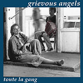 Toute la Gang by Grievous Angels