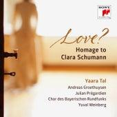 Love? Homage to Clara Schumann by Yaara Tal