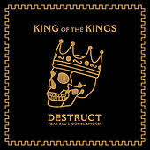 King of the Kings by Destruct