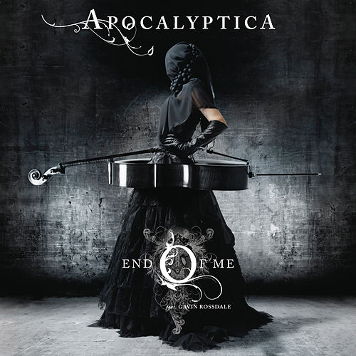 End Of Me by Apocalyptica