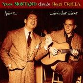 Chante Henri Crolla von Yves Montand