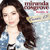 Kissin U by Miranda Cosgrove