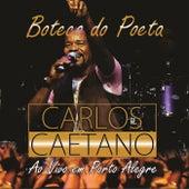 Boteco do Poeta (Ao Vivo em Porto Alegre) de Carlos Caetano