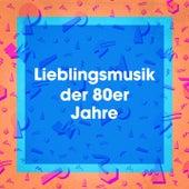Lieblingsmusik Der 80ER Jahre by Various Artists
