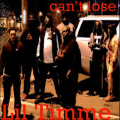 Can't Lose by Lil Timme