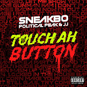 Touch Ah Button von Sneakbo