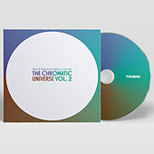 The Chromatic Universe, Vol. 2 - EP by Various Artists