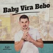 Baby Vira Bebo (Ao Vivo) von Gabriel Gava