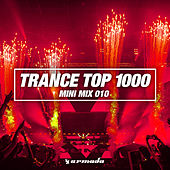 Trance Top 1000 (Mini Mix 010) - Armada Music von Various Artists