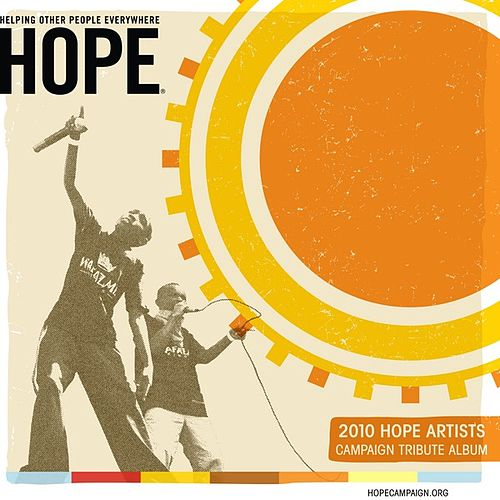 HOPE Campaign Tribute Album 2010 by Various Artists