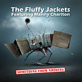 Something From Nothing de The Fluffy Jackets