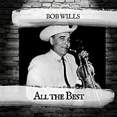 All the Best by Bob Wills