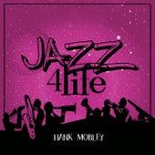 Jazz 4 Life de Hank Mobley