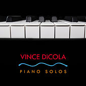 Piano Solos by Vince DiCola
