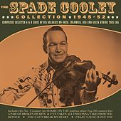 The Spade Cooley Collection 1945-52 de Various Artists
