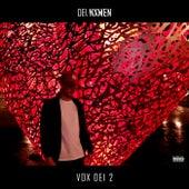 Vox Dei 2 by Dei Nxmen