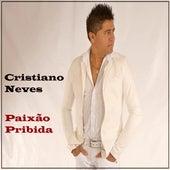 Paixão Pribida by Cristiano Neves