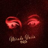 Mirada Vacia by Dash