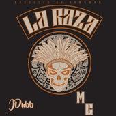 La Raza Anthem de J. Dubb
