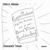 Descartes' Traum (Von der unendlichen Macht des Außenstehens) by Otto E. Rössler