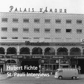 St. Pauli Interviews (Originalaufnahmen 1969) by Hubert Fichte
