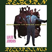 Somebody Up There Digs Me (HD Remastered) de Louis Jordan