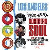 Los Angeles Modern & Kent Northern Soul de Various Artists