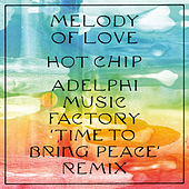 Melody of Love (Adelphi Music Factory Remix) by Hot Chip