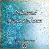 Nihavend Oyun Havası (Oud Mix) de Ersin Ersavas