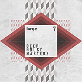Deep House Masters 7 by Various Artists