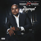 Dysrupt by Remedybyrequest