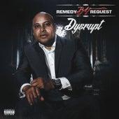 Dysrupt von Remedybyrequest