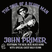 The Soul of a Blues Man von John Primer